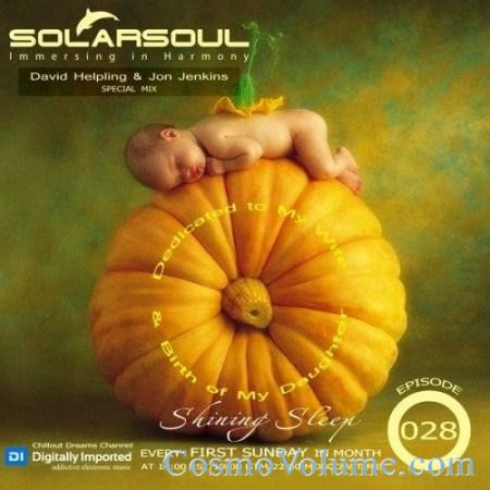 Solarsoul - Shining Sleep Episode 028 (Special Mix David Helpling & Jon Jenkins) [2011]