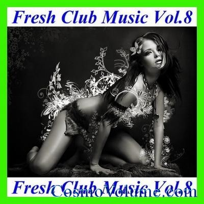 Fresh Club Music (Vol. 8) [2011]