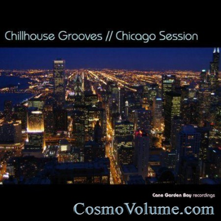 Chillhouse Grooves: Chicago Session [2011]