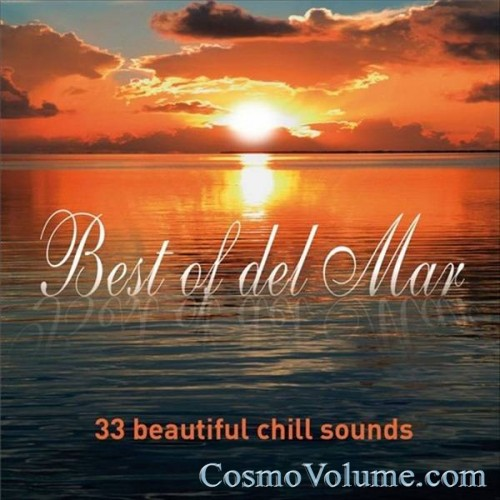Best Of Del Mar. 33 Beautiful Chill Sounds [2012]