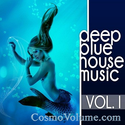 Deep Blue Housemusic (Vol. 1) [2012]