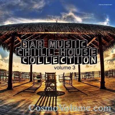Bar Music Chillhouse Collection (Vol. 3) [2013]