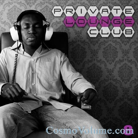 Private Lounge Club 8 [2014]