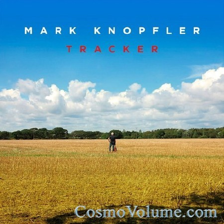 Mark Knopfler - Tracker [2015]