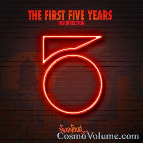 The First Five Years: Insurrection (unmixed tracks) [2016]