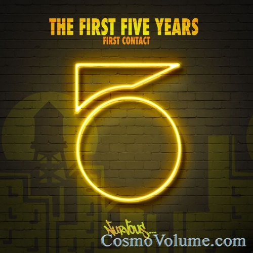 The First Five Years: First Contact (unmixed tracks) [2016]
