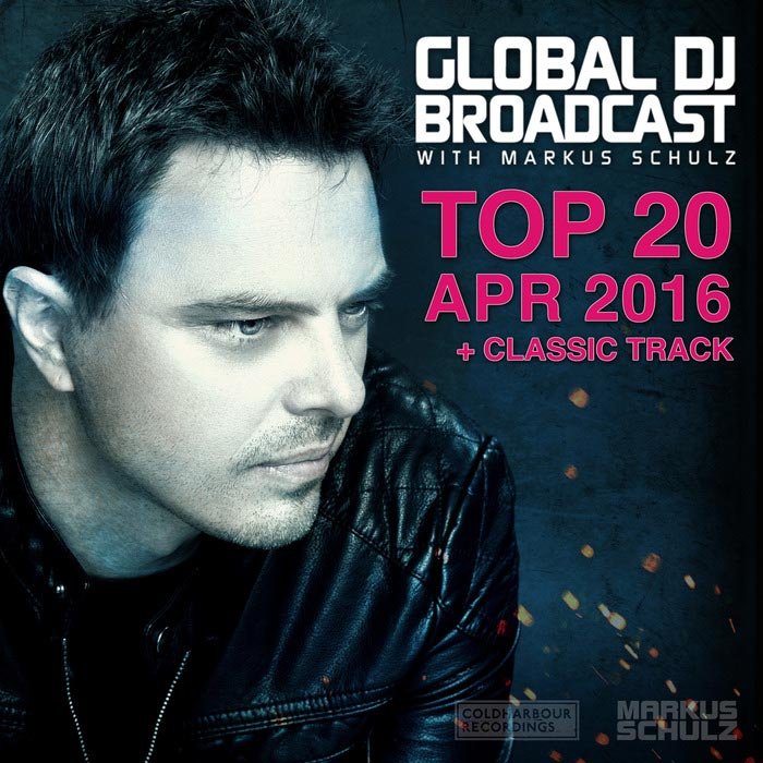 Global DJ Broadcast Top 20 April [2016]