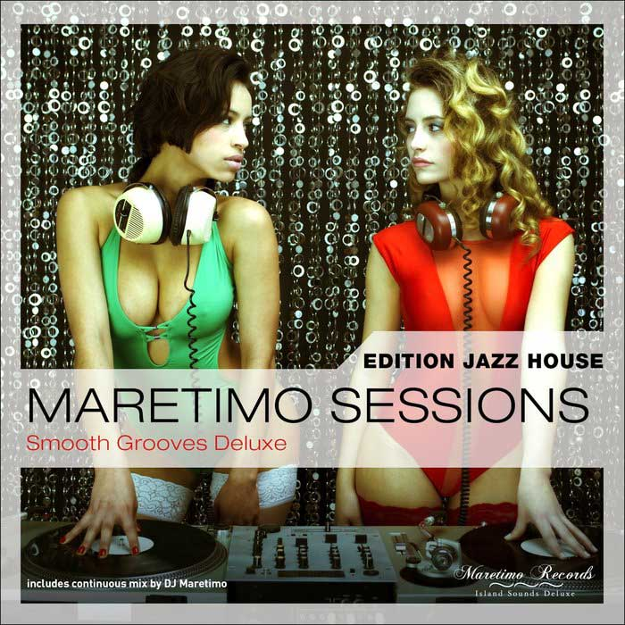 Maretimo Sessions: Edition Jazz House Smooth Grooves Deluxe [2016]