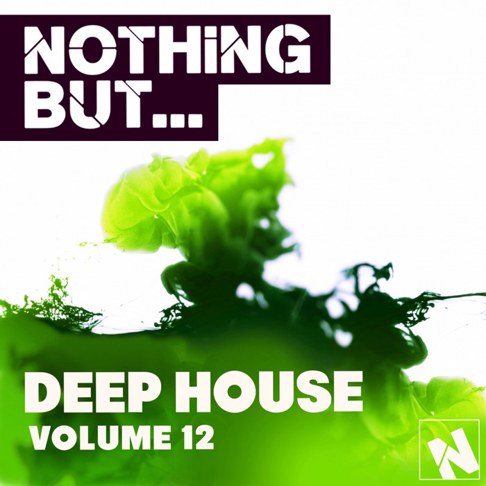 Nothing But... Deep House (Vol. 12) [2016]