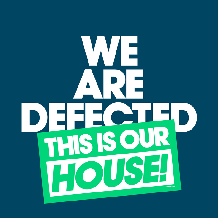 We Are Defected This Is Our House! [2016]