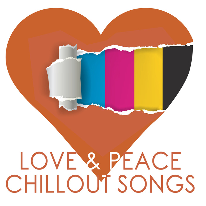 Love & Peace Chillout Songs [2015]