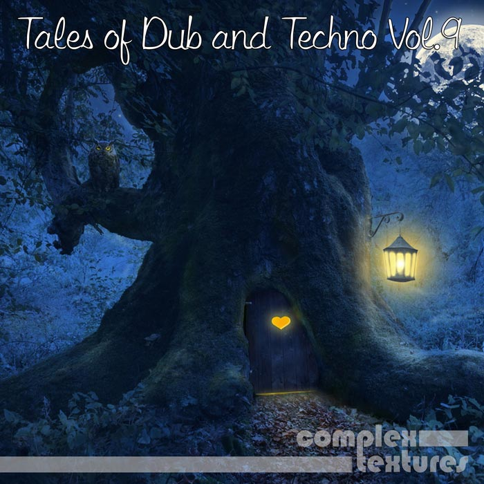 Tales of Dub and Techno (Vol. 9) [2015]