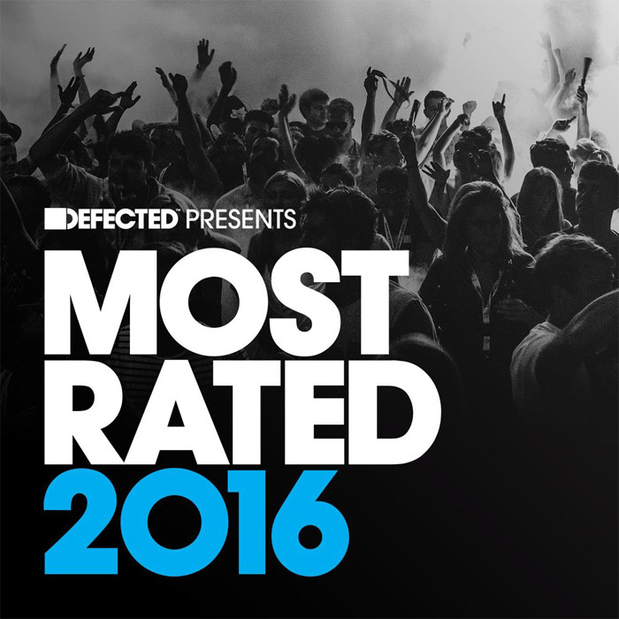 Defected Presents Most Rated 2016 (unmixed tracks) [2015]