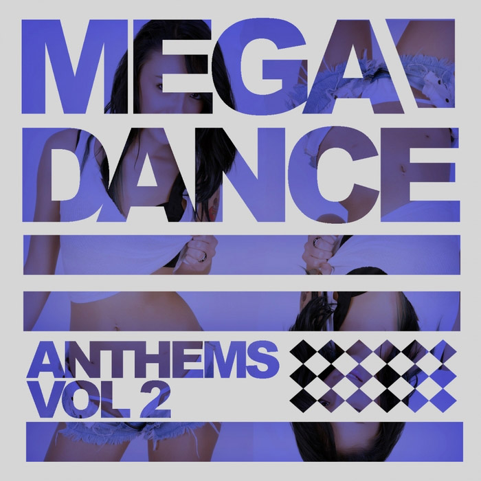 Mega Dance Anthems (Vol. 2) [2015]