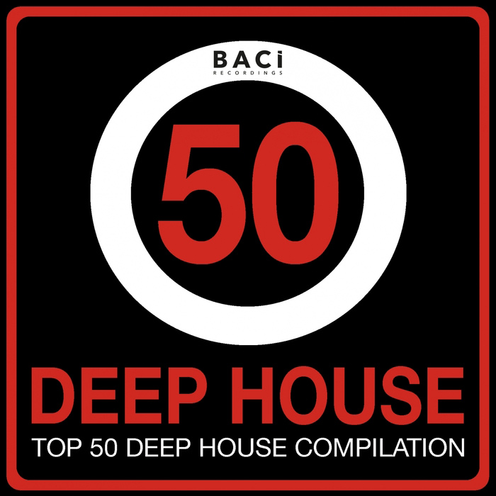 Top 50 Deep House Music Compilation Vol. 4 (Best Deep House, Chill Out, House, Hits) [2015]