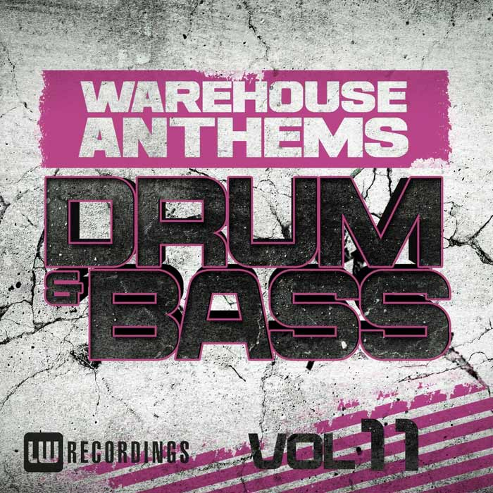 Warehouse Anthems: Drum & Bass (Vol. 11) [2016]
