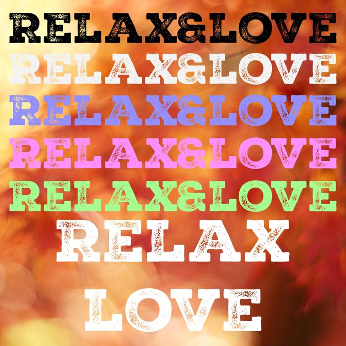 Relax&love (Vol. 2) [2016]