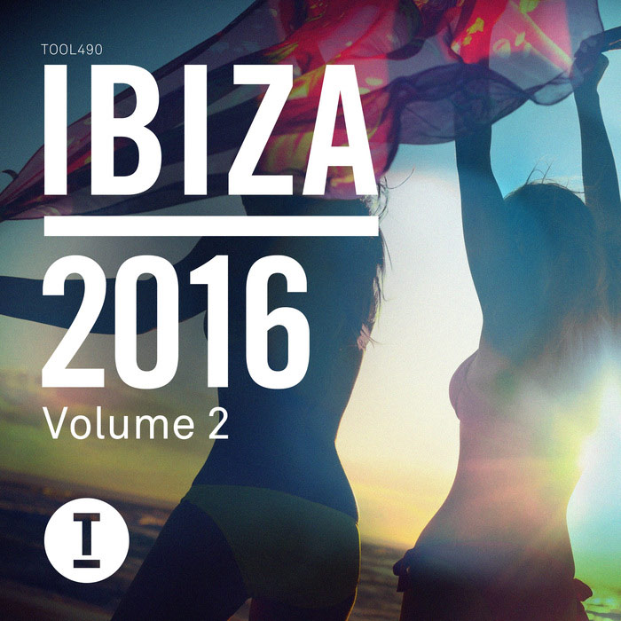 Toolroom Ibiza 2016 Vol. 2 (unmixed tracks) [2016]
