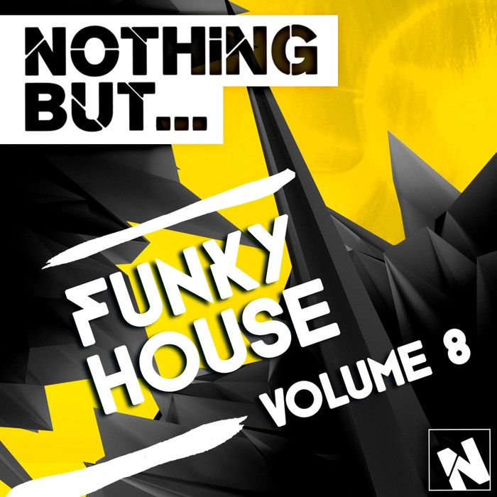 Nothing But... Funky House (Vol. 8) [2015]