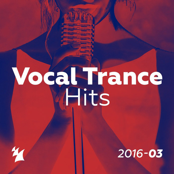 Vocal Trance Hits 2016-03 - Armada Music [2016]