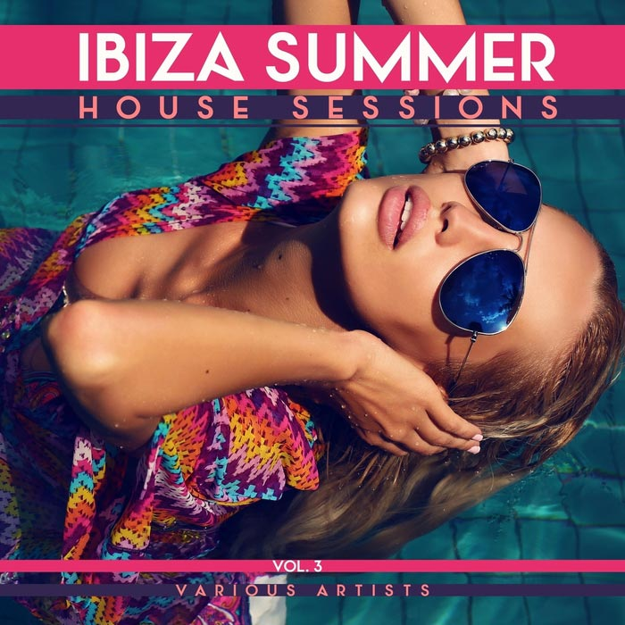 Ibiza Summer House Sessions (Vol. 3) [2016]