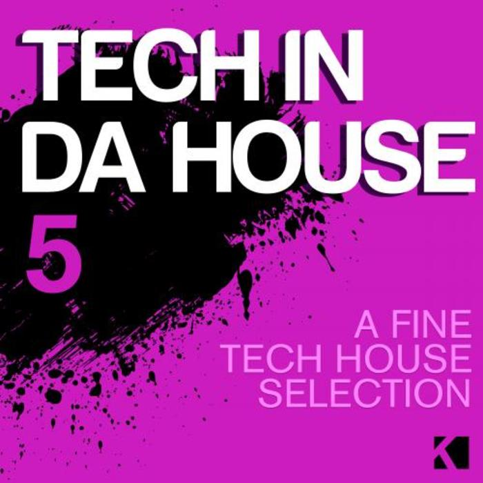 Tech In Da House Vol. 5 (A Fine Tech House Selection) [2015]