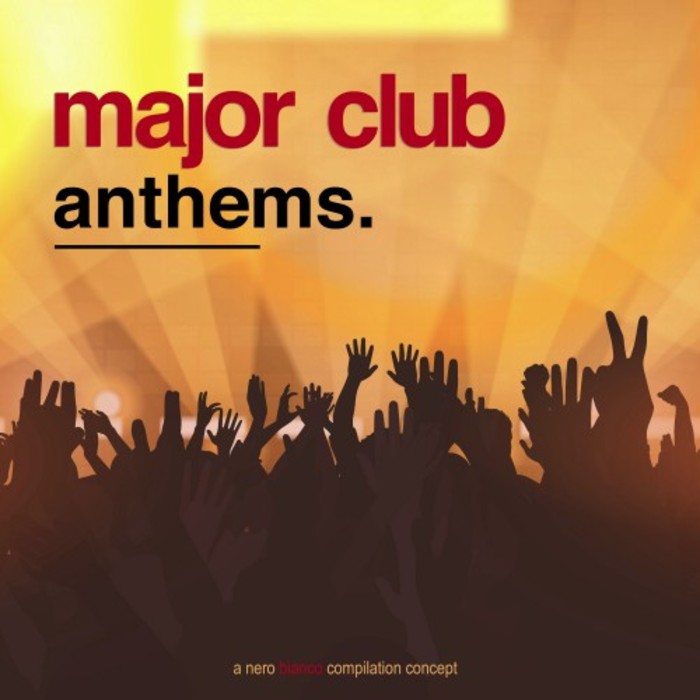 Major Club Anthems [2016]