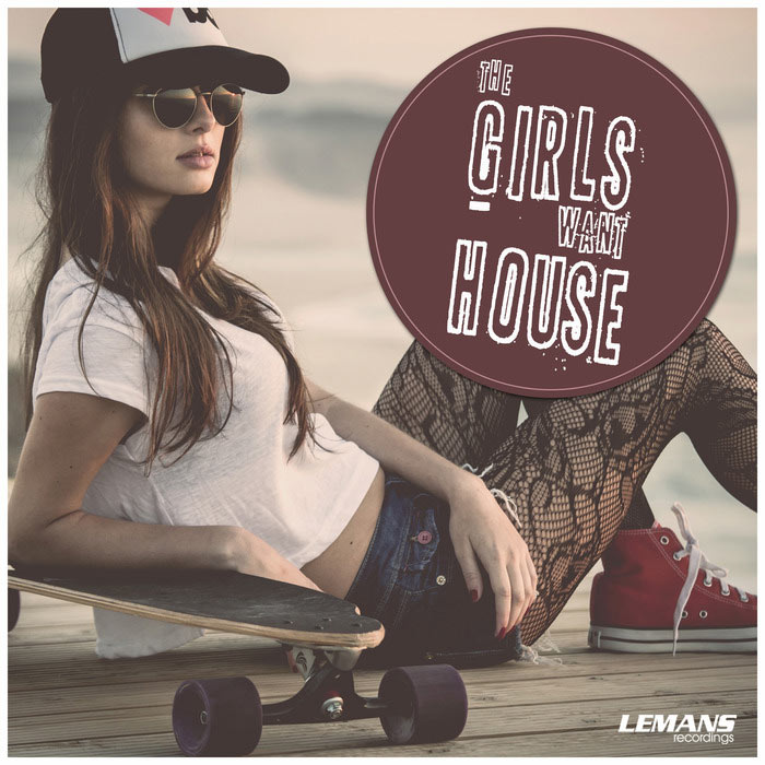 The Girls Want House [2016]
