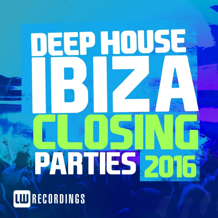 Ibiza Closing Parties 2016 (Deep House) [2016]