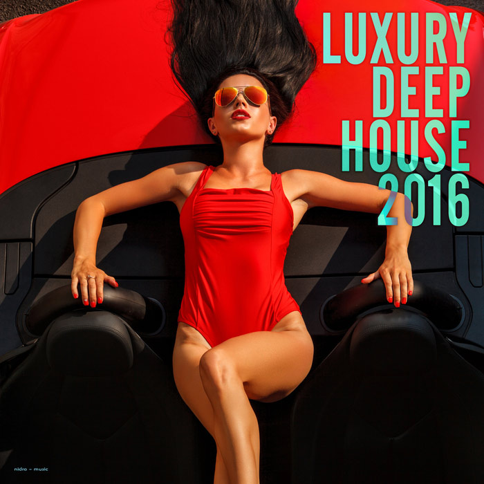 Luxury Deep House 2016
