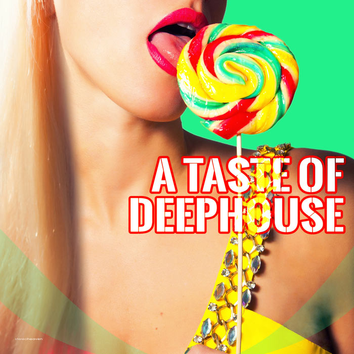 A Taste of Deephouse [2016]