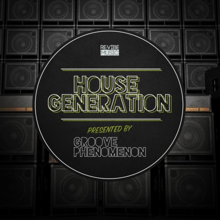 House Generation Presented by Groove Phenomenon [2016]