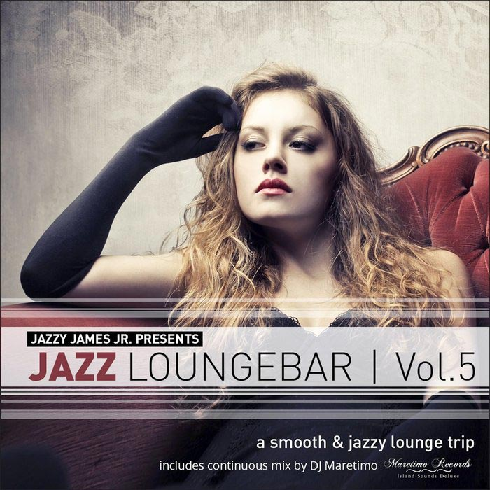 Jazz Loungebar (Vol. 5) - A Smooth & Jazzy Lounge Trip [2016]