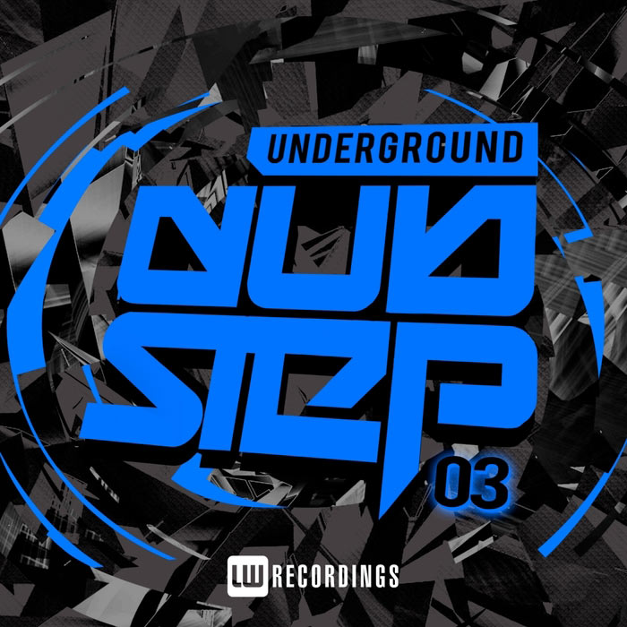 Underground Dubstep (Vol. 3) [2016]
