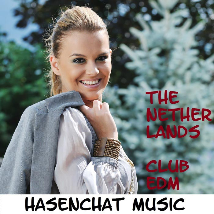 Hasenchat Music - The Netherlands Club Edm [2016]