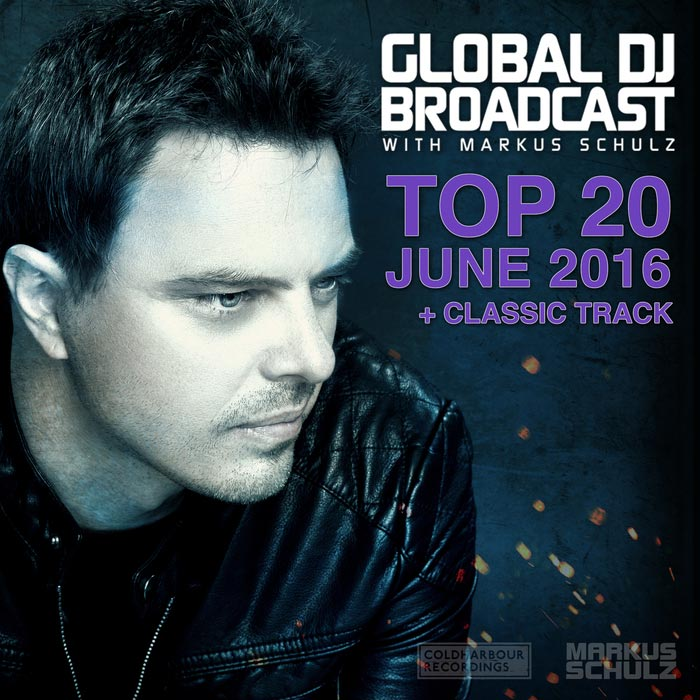 Global DJ Broadcast Top 20 June 2016