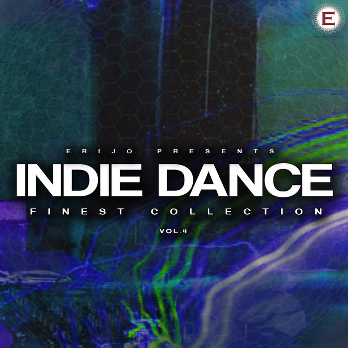 Indie Dance Finest Collection (Vol. 4) [2016]