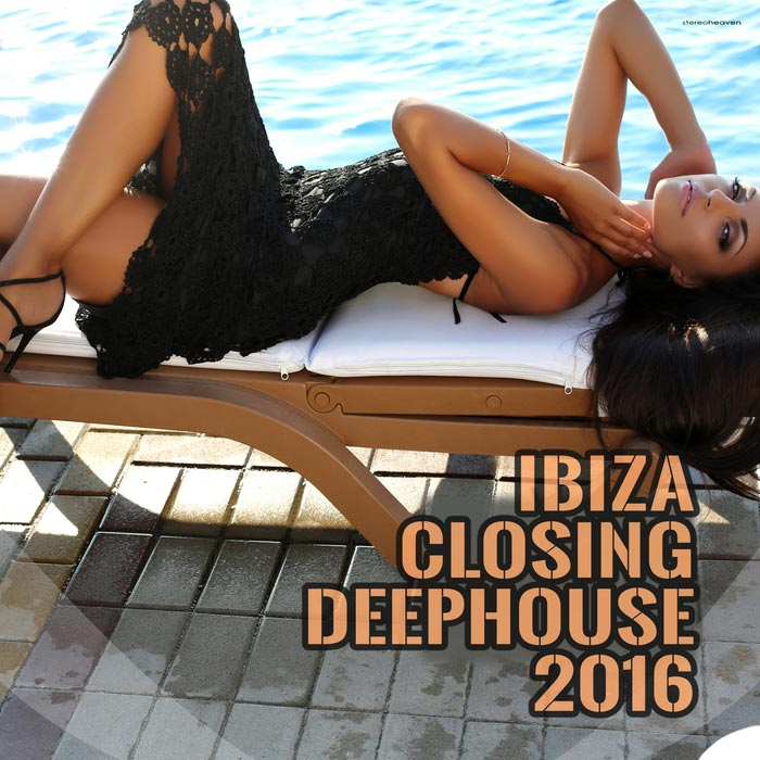 Ibiza Closing Deephouse [2016]