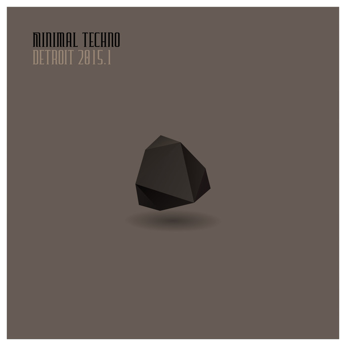 Minimal Techno Detroit 2015.1 [2015]