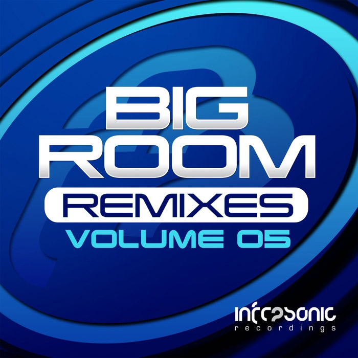 Big Room Remixes (Vol. 5) [2016]
