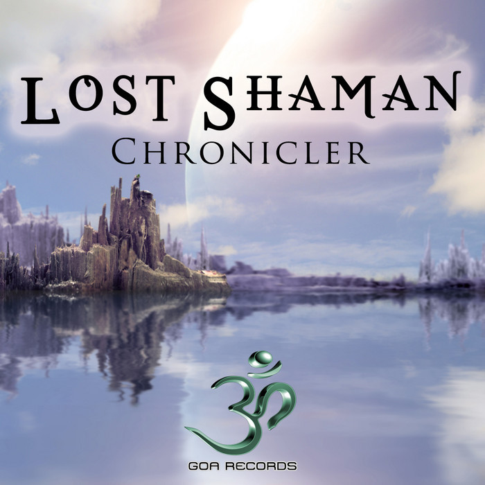 Lost Shaman - Chronicler [2014]