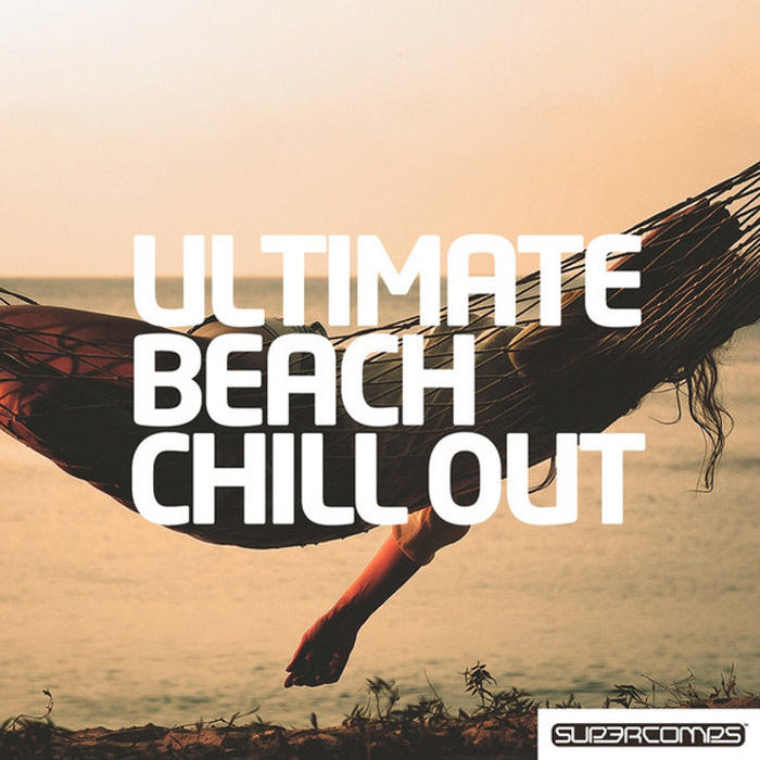 Ultimate Beach Chill Out [2016]
