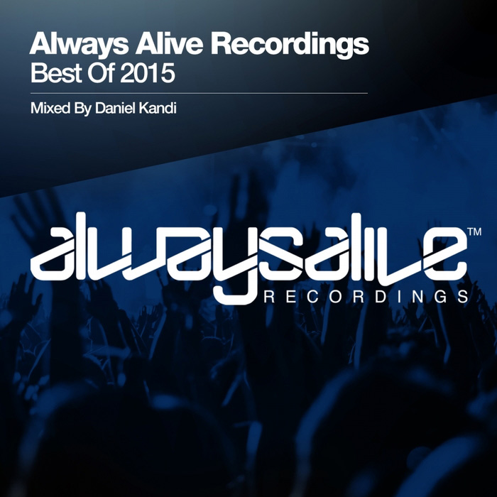 Always Alive Recordings: Best Of 2015 (unmixed tracks) [2015]