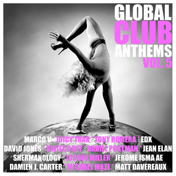 Global Club Anthems (Vol. 5) [2016]