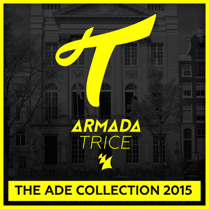 Armada Trice - The ADE Collection [2015]