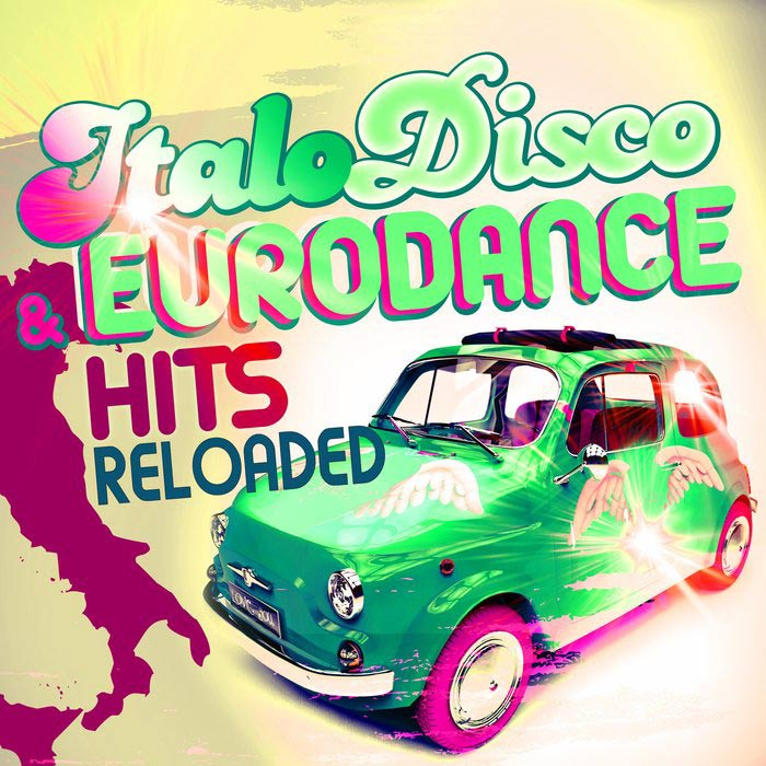 Italo Disco & Eurodance Hits Reloaded [2016]