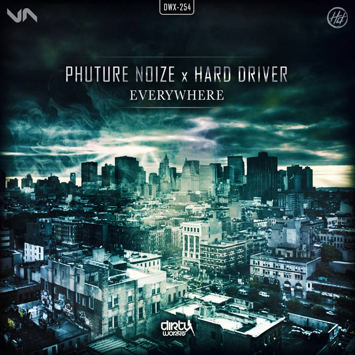 Phuture Noize & Hard Driver - Everywhere