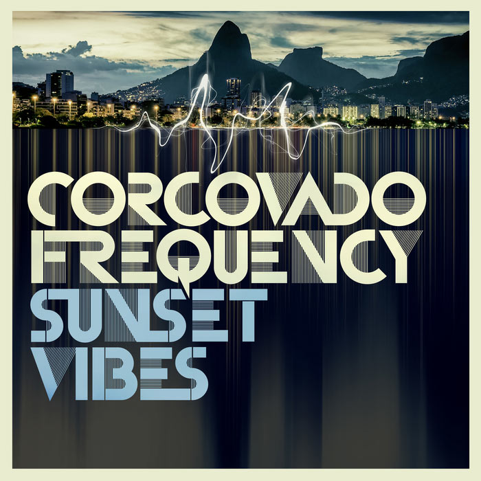 Corcovado Frequency - Sunset Vibes [2016]