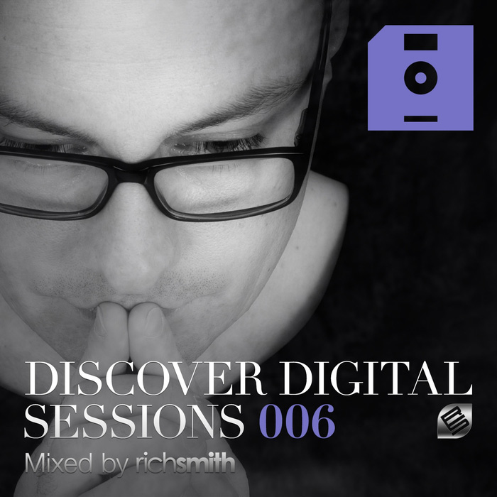 Discover Digital Sessions 006 (Mixed by Rich Smith) [2015]