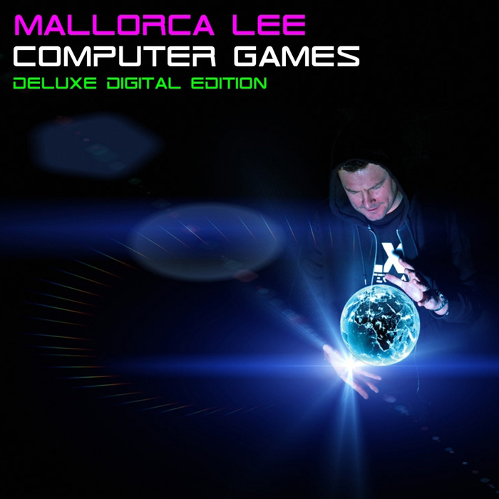 Mallorca Lee - Computer Games (Deluxe Digital Edition) [2015]